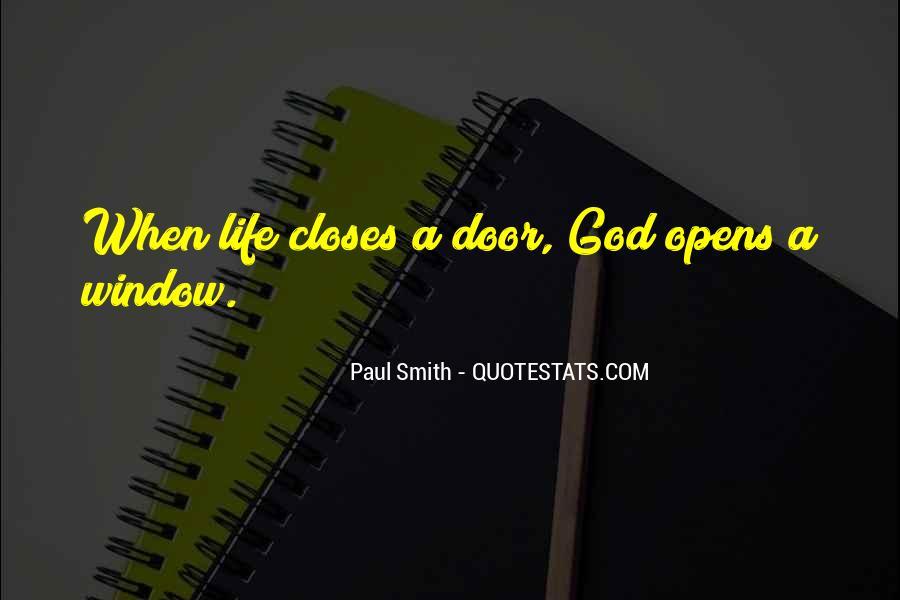 Window Closes Door Opens Quotes #1175202