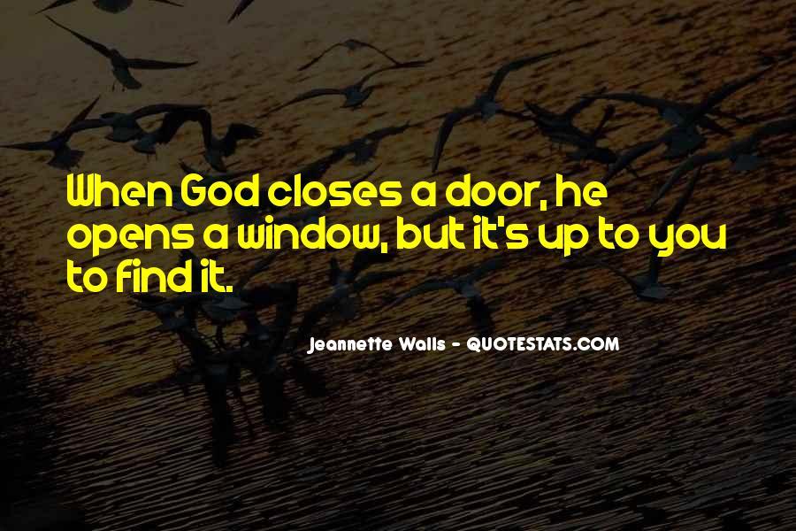 Window Closes Door Opens Quotes #321602