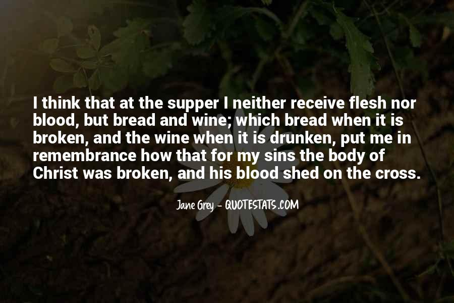 Wine And Bread Quotes #1036408