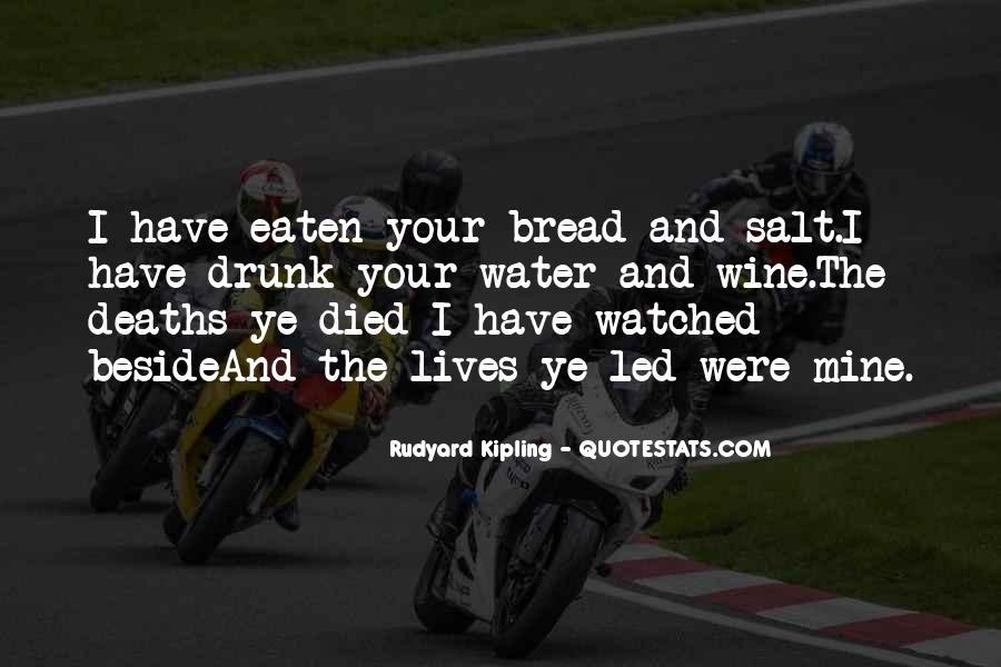 Wine And Bread Quotes #1443144