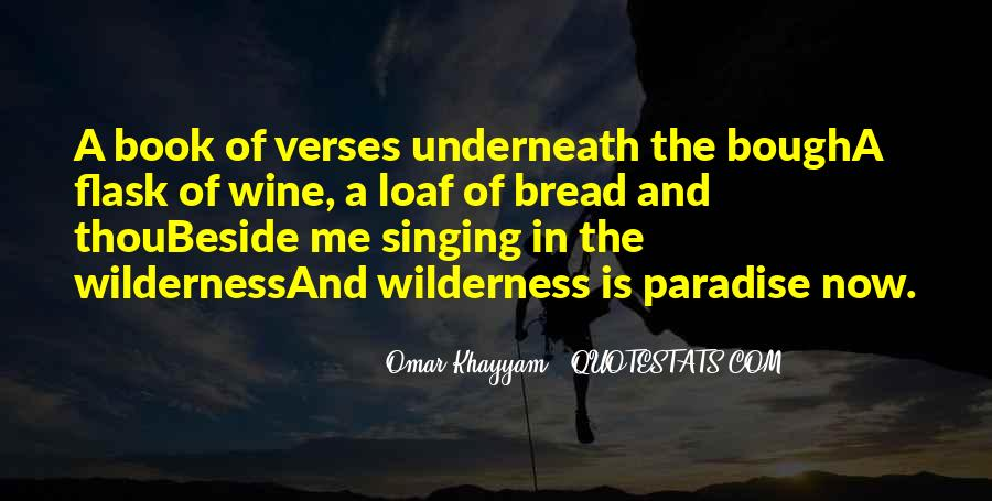 Wine And Bread Quotes #1547807