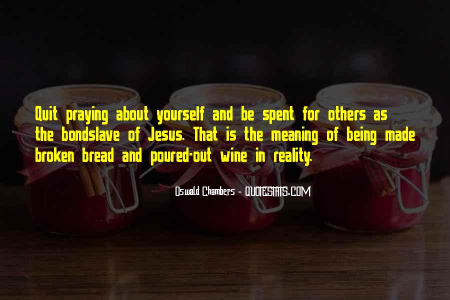 Wine And Bread Quotes #1785807