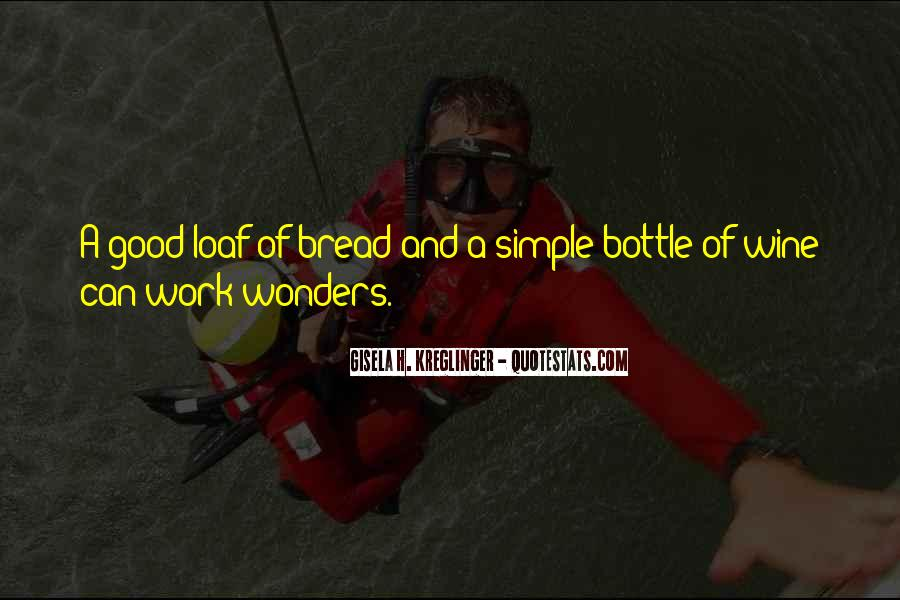 Wine And Bread Quotes #31651