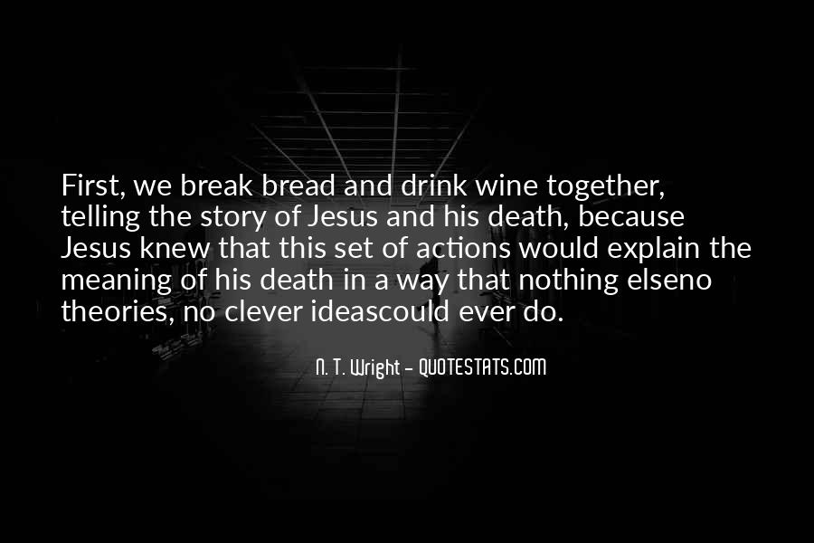 Wine And Bread Quotes #657412