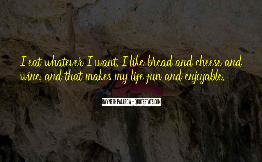 Wine And Bread Quotes #968895