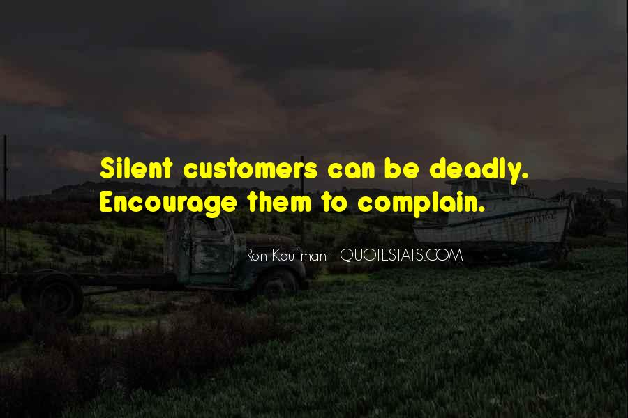 Quotes About Complaining Customers #1595377