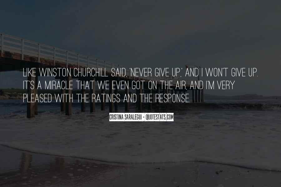 Winston Churchill Never Give In Quotes #1032568