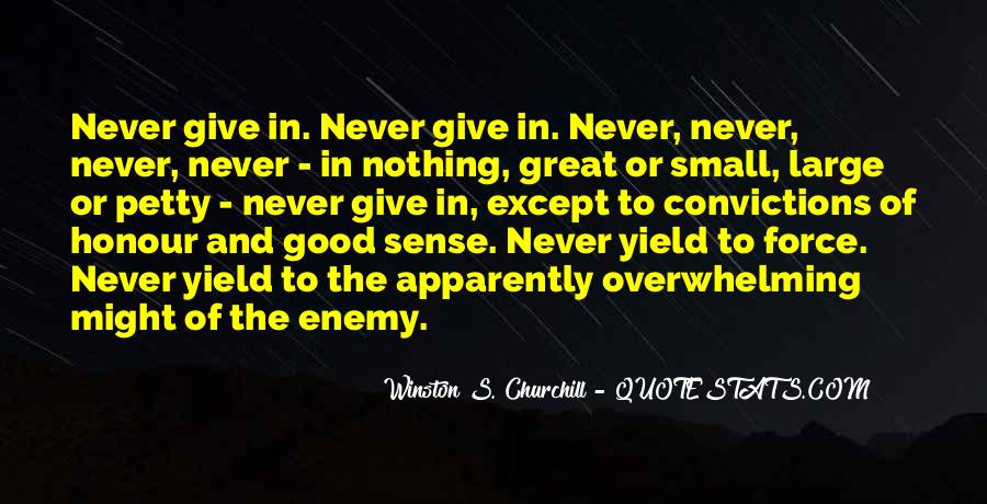 Winston Churchill Never Give In Quotes #1792287