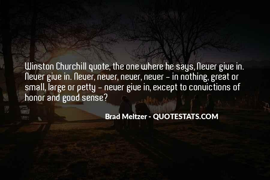 Winston Churchill Never Give In Quotes #247078