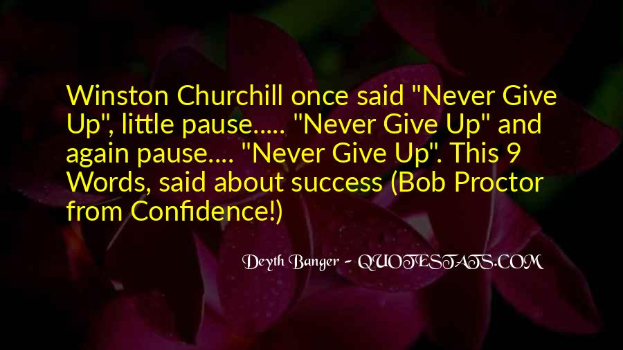Winston Churchill Never Give In Quotes #462565