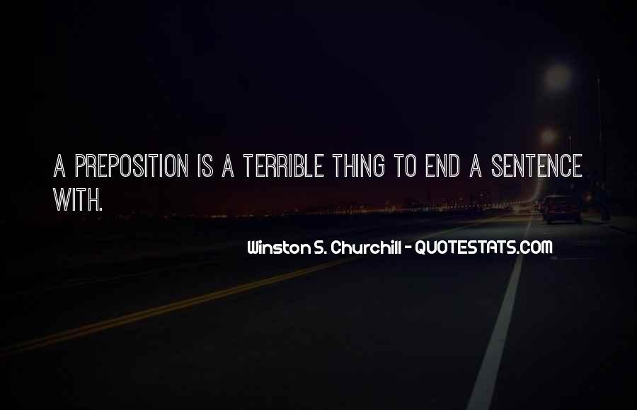 Winston Churchill Preposition Quotes #1095367