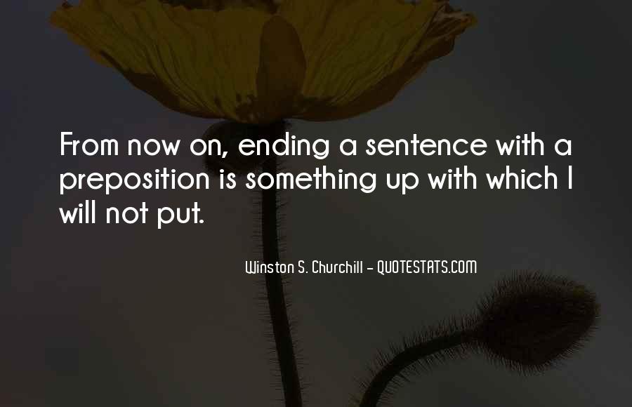 Winston Churchill Preposition Quotes #1228509