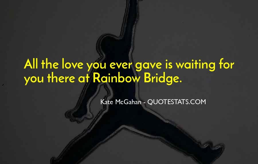 Quotes About Rainbow Bridge #1633636