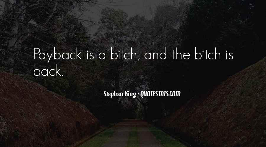 Quotes About Payback And Revenge #1466642