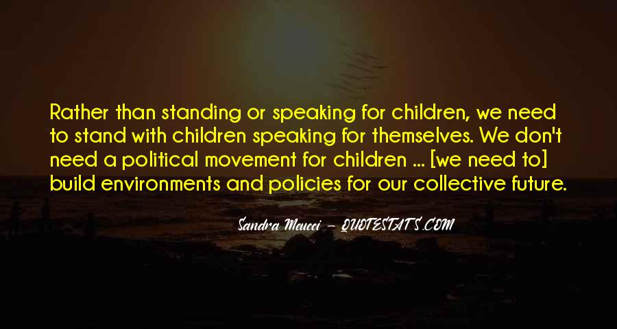 Quotes About Standing Up For Ones Self #8903