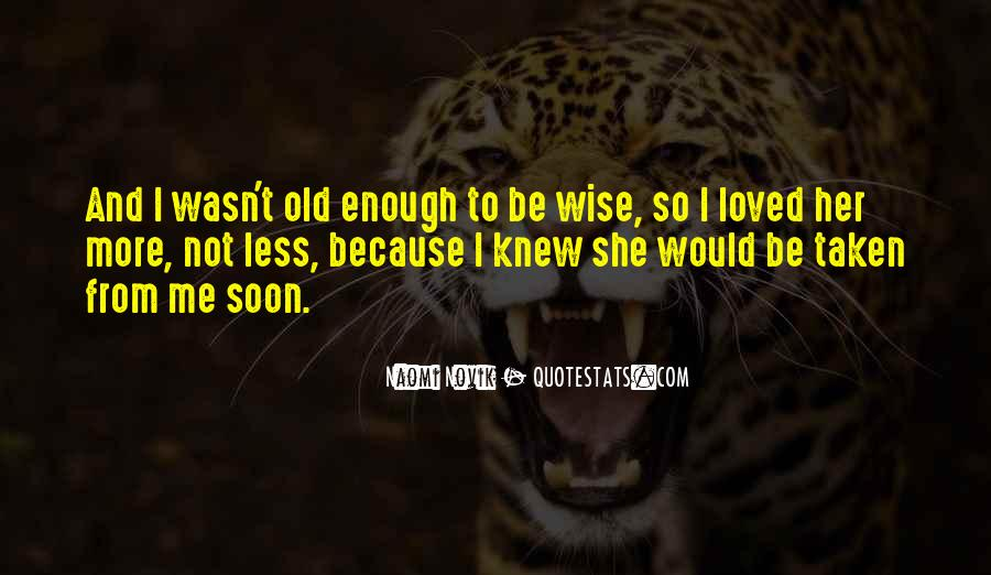 Wise And Old Quotes #1087901
