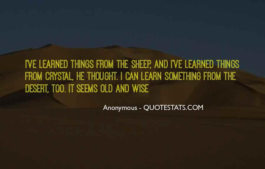Wise And Old Quotes #1146245