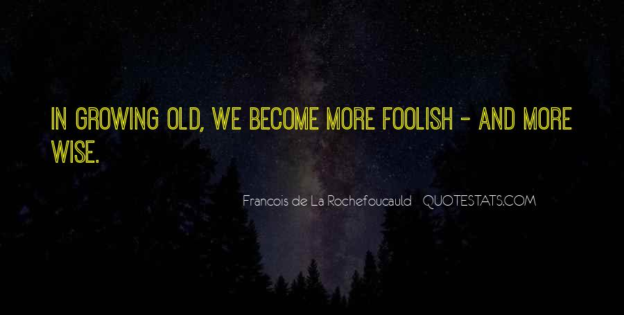 Wise And Old Quotes #1175401