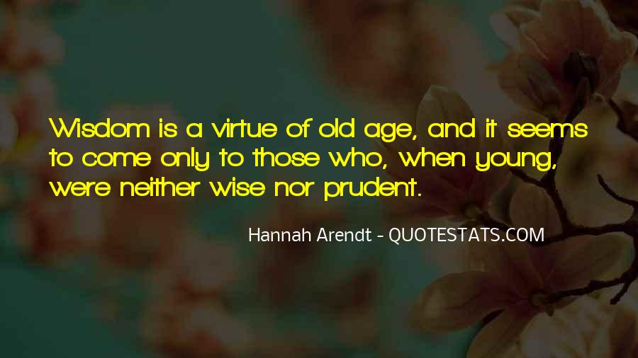 Wise And Old Quotes #1290437