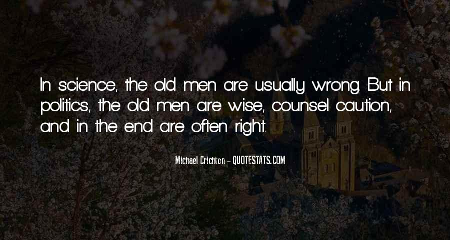 Wise And Old Quotes #1332700