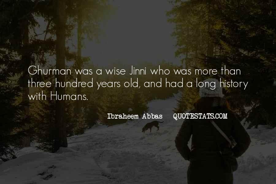 Wise And Old Quotes #1372966