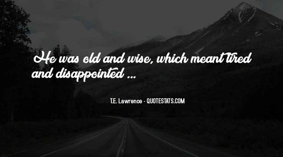 Wise And Old Quotes #1378690