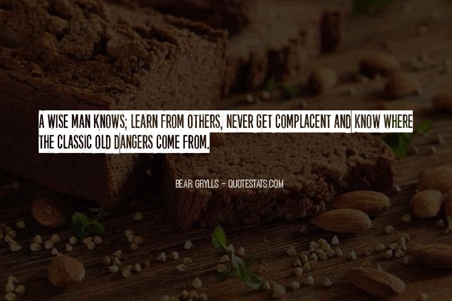 Wise And Old Quotes #1429762