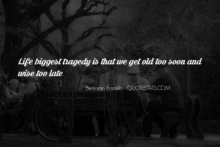 Wise And Old Quotes #296636