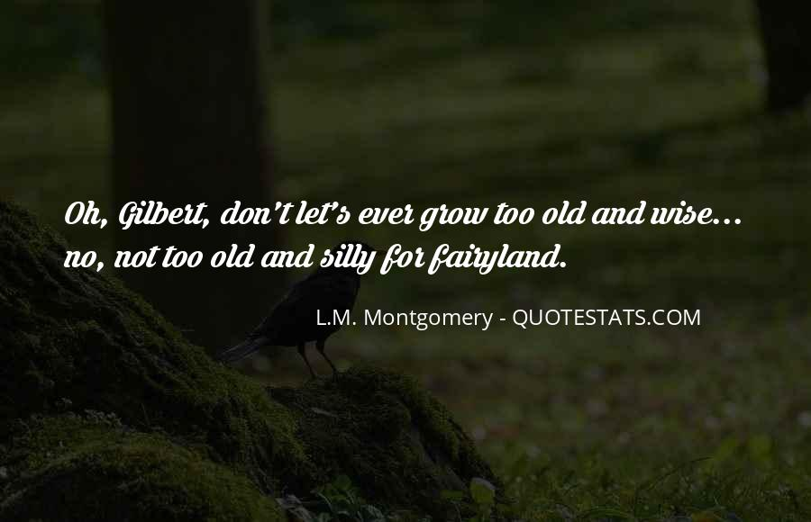 Wise And Old Quotes #320282