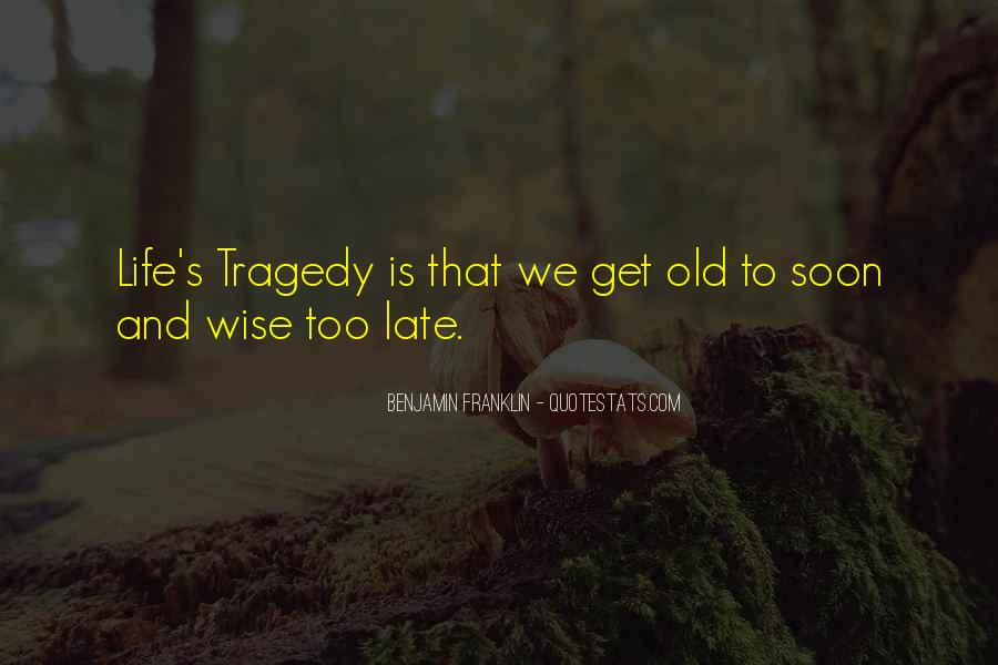 Wise And Old Quotes #334937