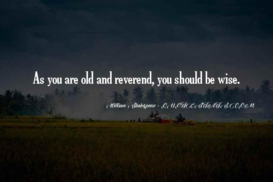 Wise And Old Quotes #689430