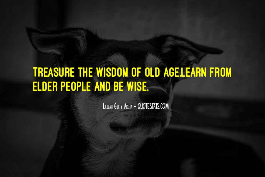 Wise And Old Quotes #767239