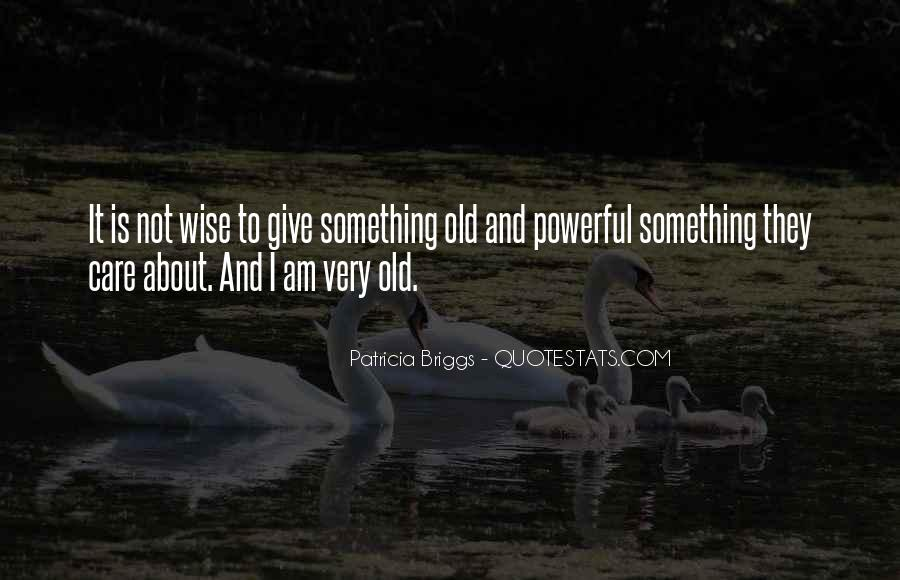 Wise And Old Quotes #881028