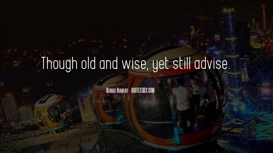Wise And Old Quotes #881316
