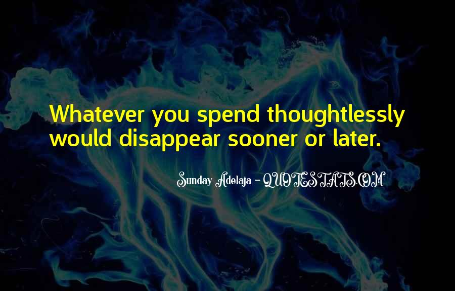Wish Could Disappear Quotes #38242