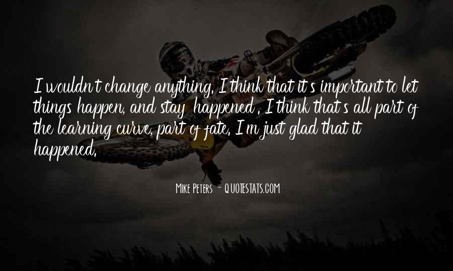 Wish I Could Change Quotes #1815