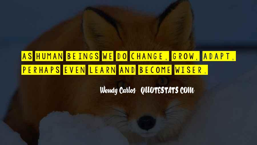 Wish I Could Change Quotes #2726