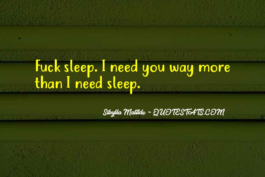 Wish I Could Sleep Quotes #1861