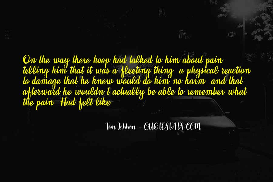 Wish I Knew How You Felt Quotes #78766