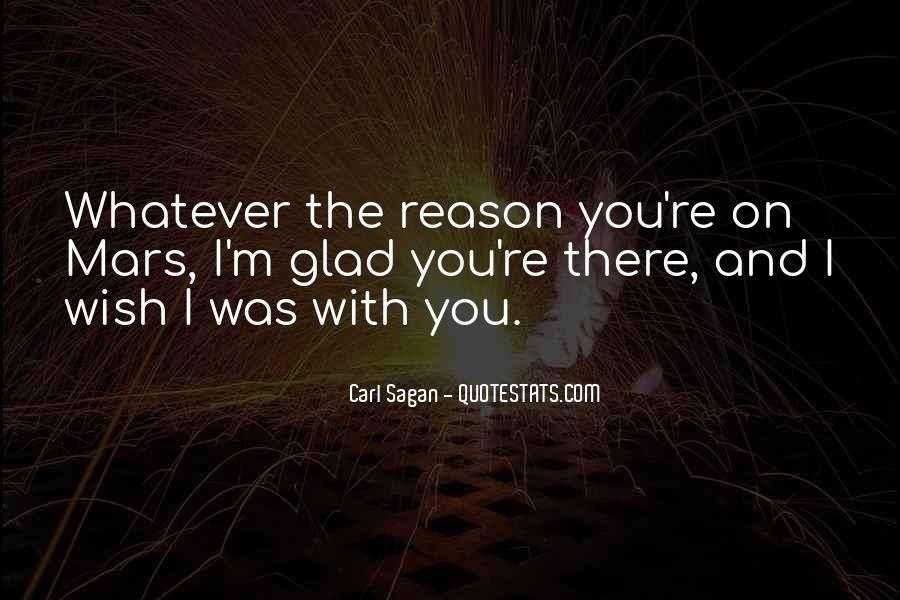 Wish I Was There With You Quotes #1064419