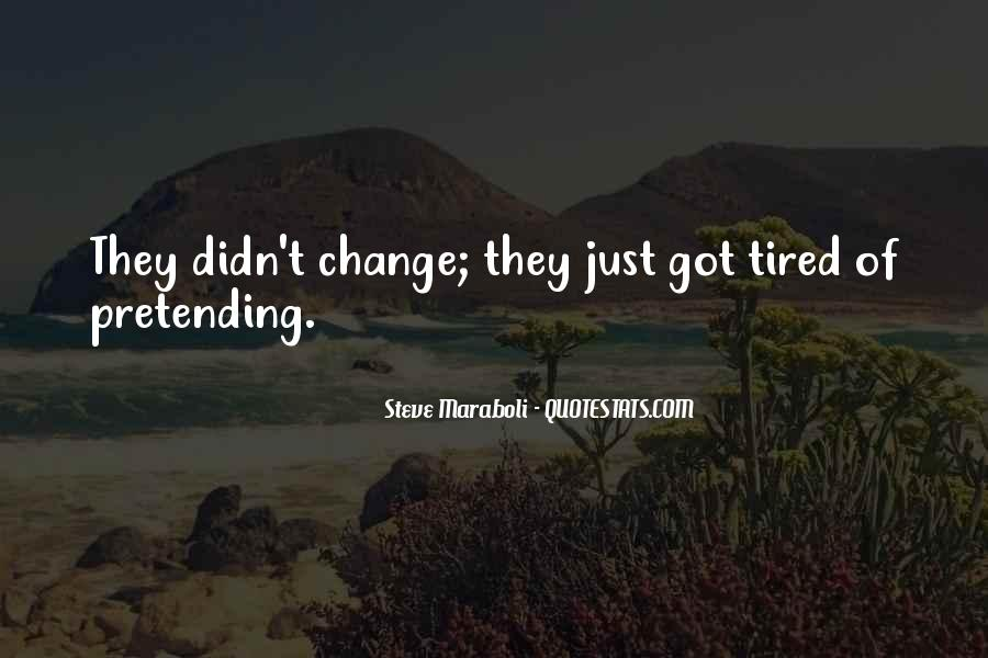 Wish Things Didn't Change Quotes #119332