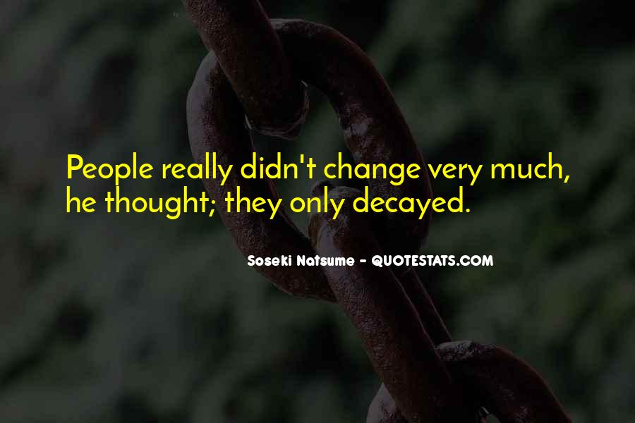 Wish Things Didn't Change Quotes #40601