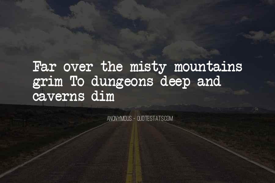Quotes About Misty Mountains #1066701