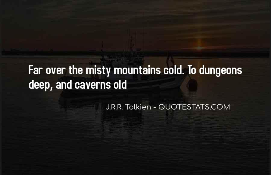 Quotes About Misty Mountains #952673