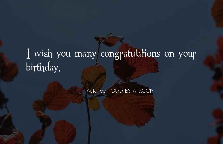 Wish You Birthday Quotes #1664323