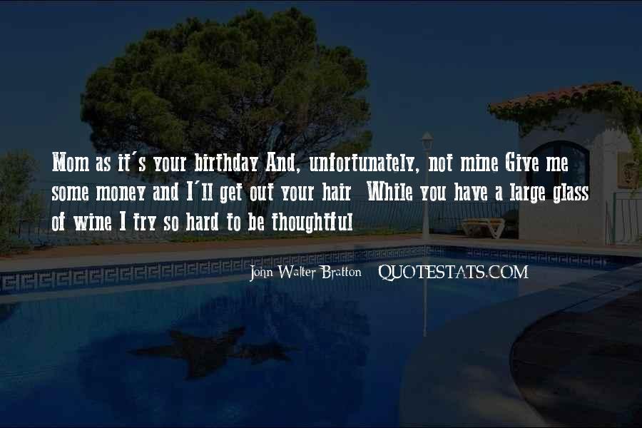 Wish You Birthday Quotes #44849