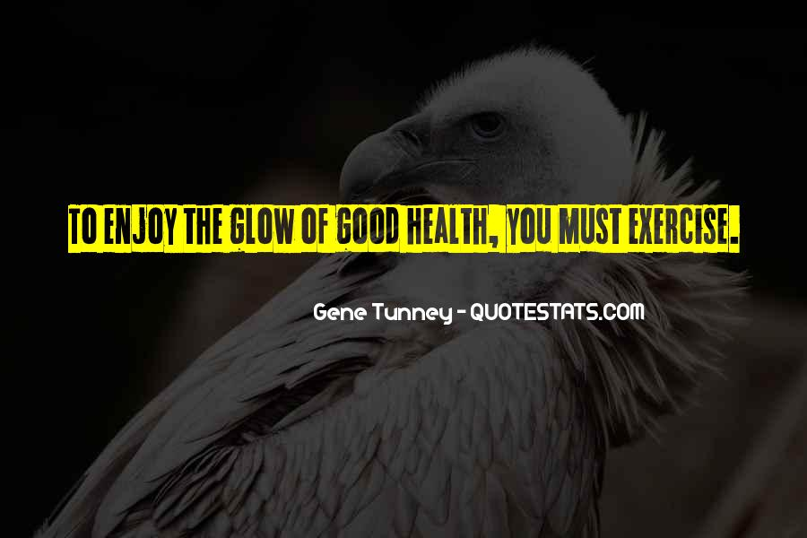 Wish You Good Health Quotes #46004
