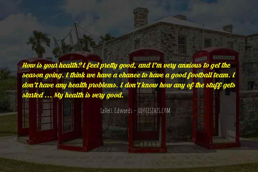 Wish You Good Health Quotes #48746