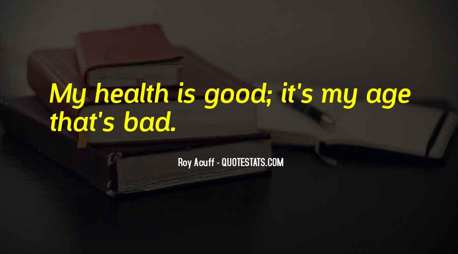 Wish You Good Health Quotes #51138