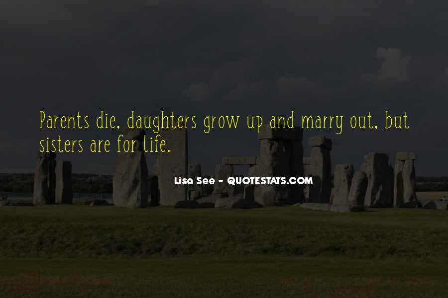 Wish You Would Grow Up Quotes #7623